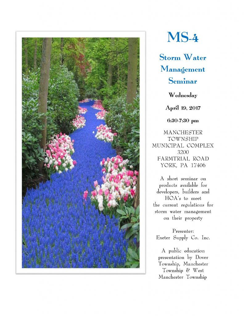 Poster for the MS4 Stormwater Management Seminar on April 19, 2017 from 6:30pm to 7:30pm at the Manchester Township Municipal Complex 3200 Farmtrail Rd York, PA 17406. The left side of the poster is a picture of blue flowered shrubs lining a path in the woods.