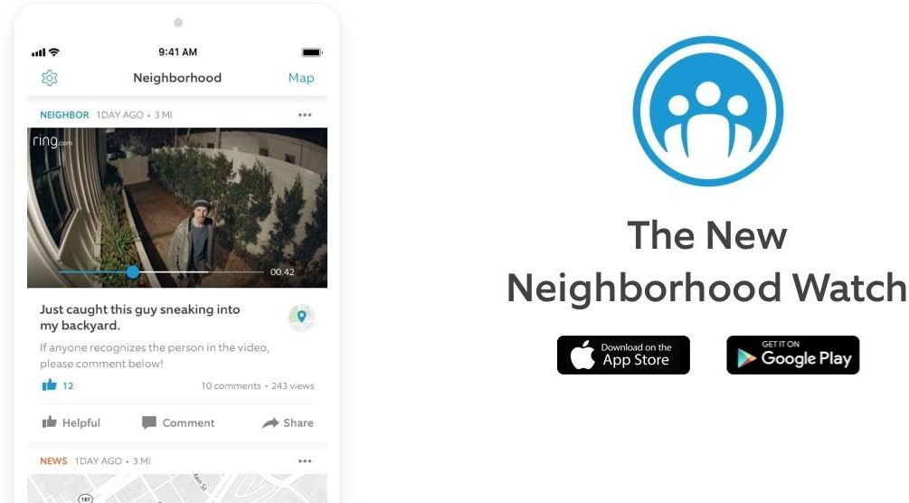 "Image on left side of screen is a picture of a video from a Ring Video Doorbell of a suspect on someones porch. Image on right side of screen shows a blue circle with three outlines of people in white. Black text underneith, ""The New Neighborhood Watch"" underneath that is the Apple app store logo and next to that is the Google Play store logo"